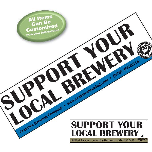 Support Your Local Brewery Bumper Sticker Promotional sticker sold by MicrobrewMarketing.com