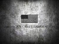 American Craft Fabrication