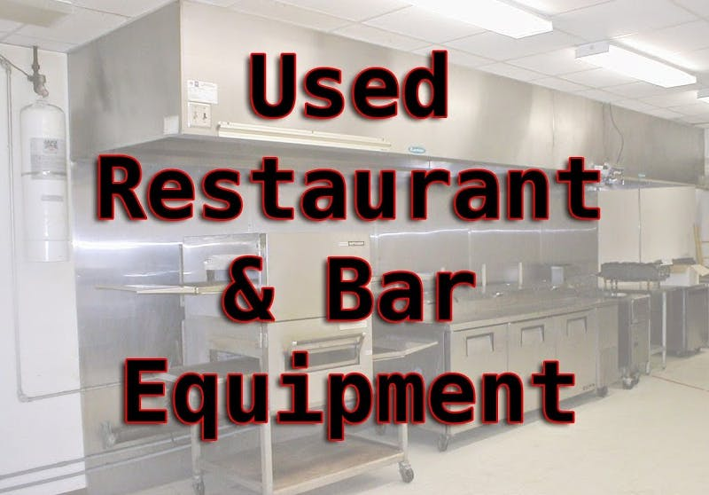 Used Restaurant & Bar Equipment